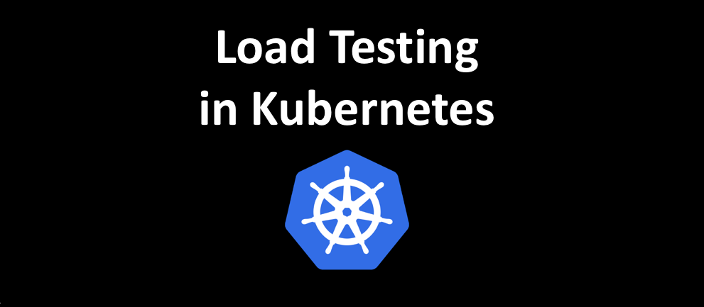Load Testing in Kubernetes using Siege